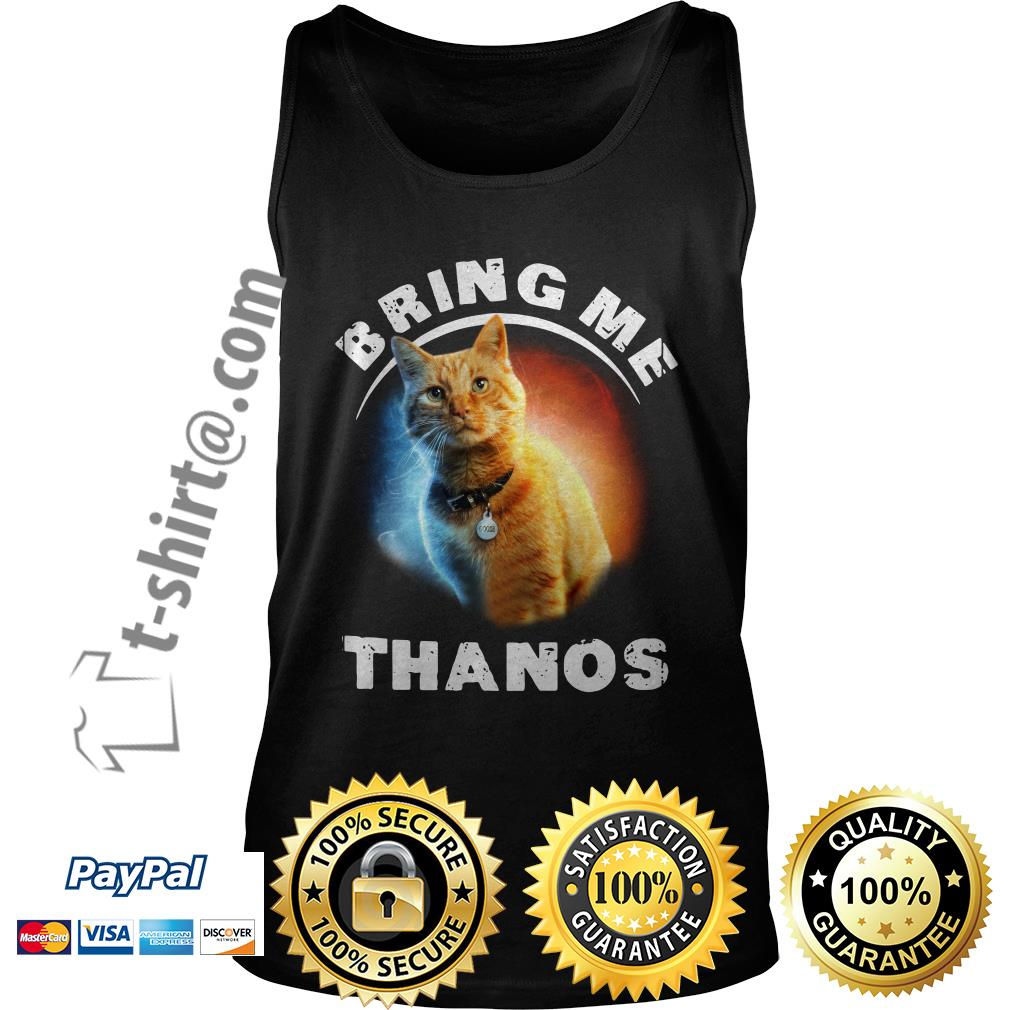 Cat bring me Thanos Tank top