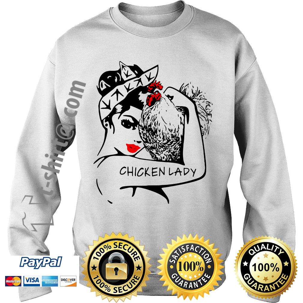 Chicken and strong woman chicken lady Sweater