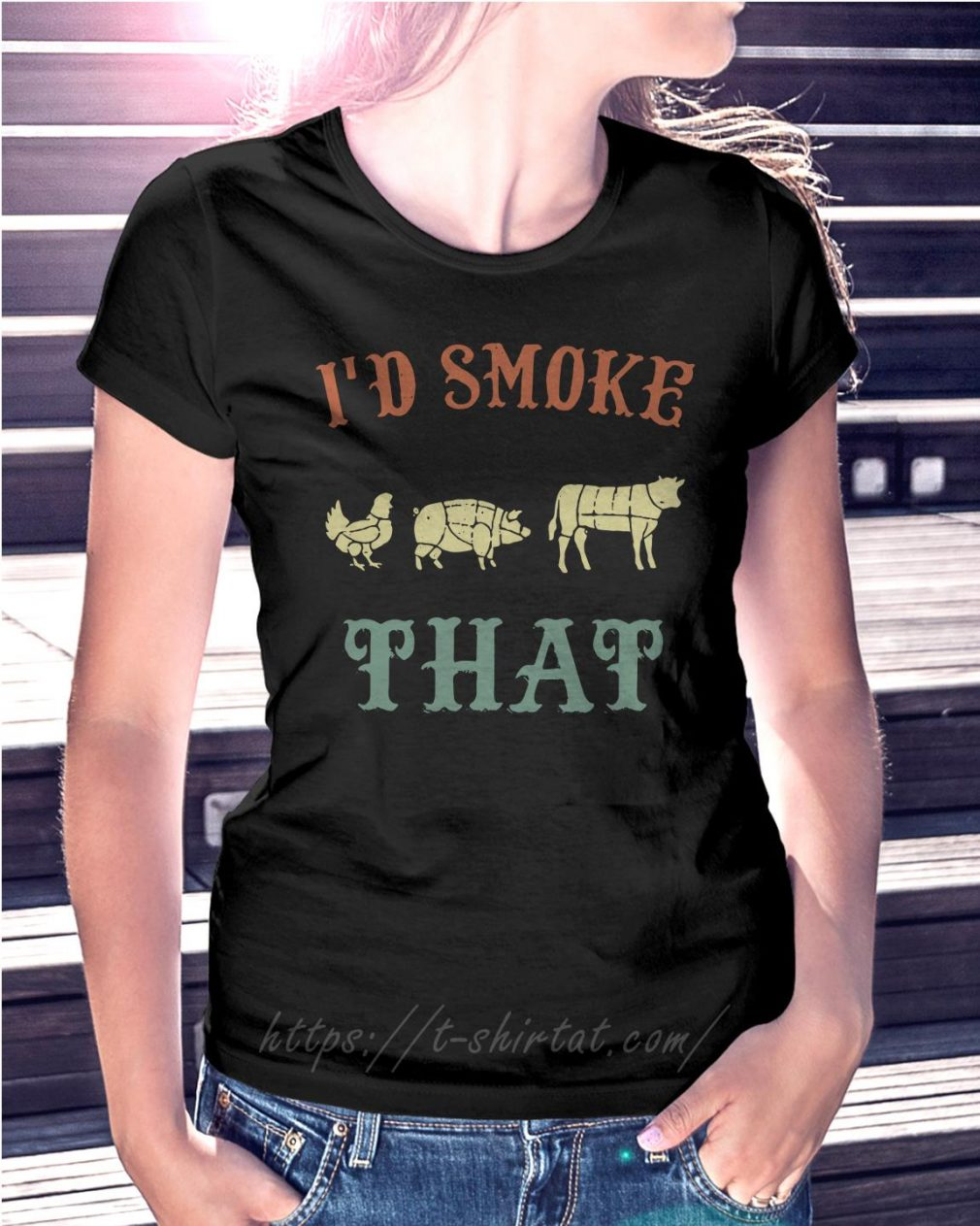 Chicken pig cow I'd smoke that BBQ Ladies Tee
