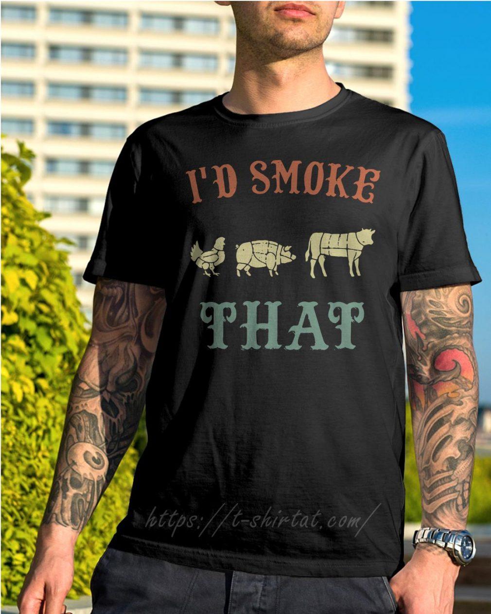 Chicken pig cow I'd smoke that BBQ shirt