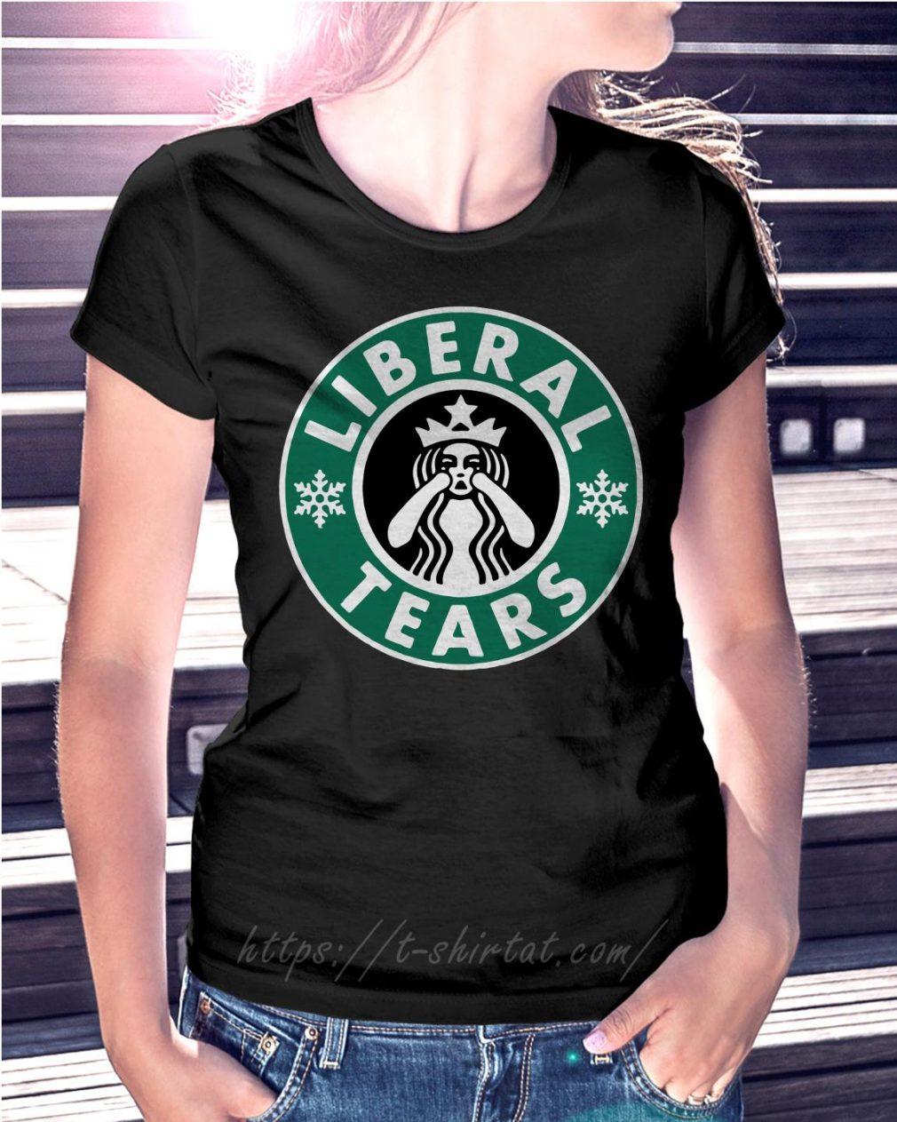 Crying Starbucks Liberal tears Ladies Tee