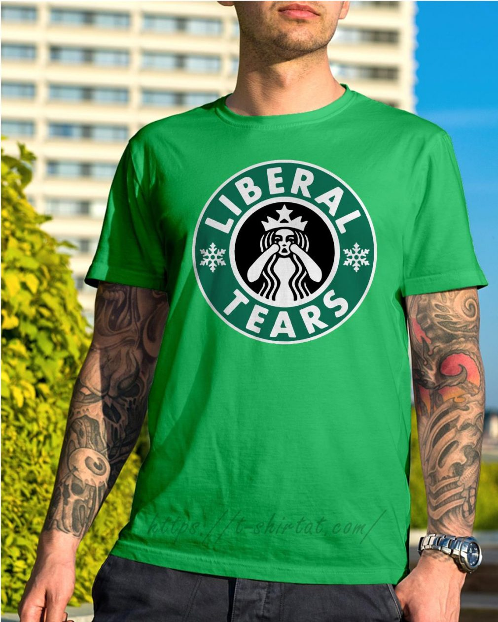 Crying Starbucks Liberal tears Shirt green