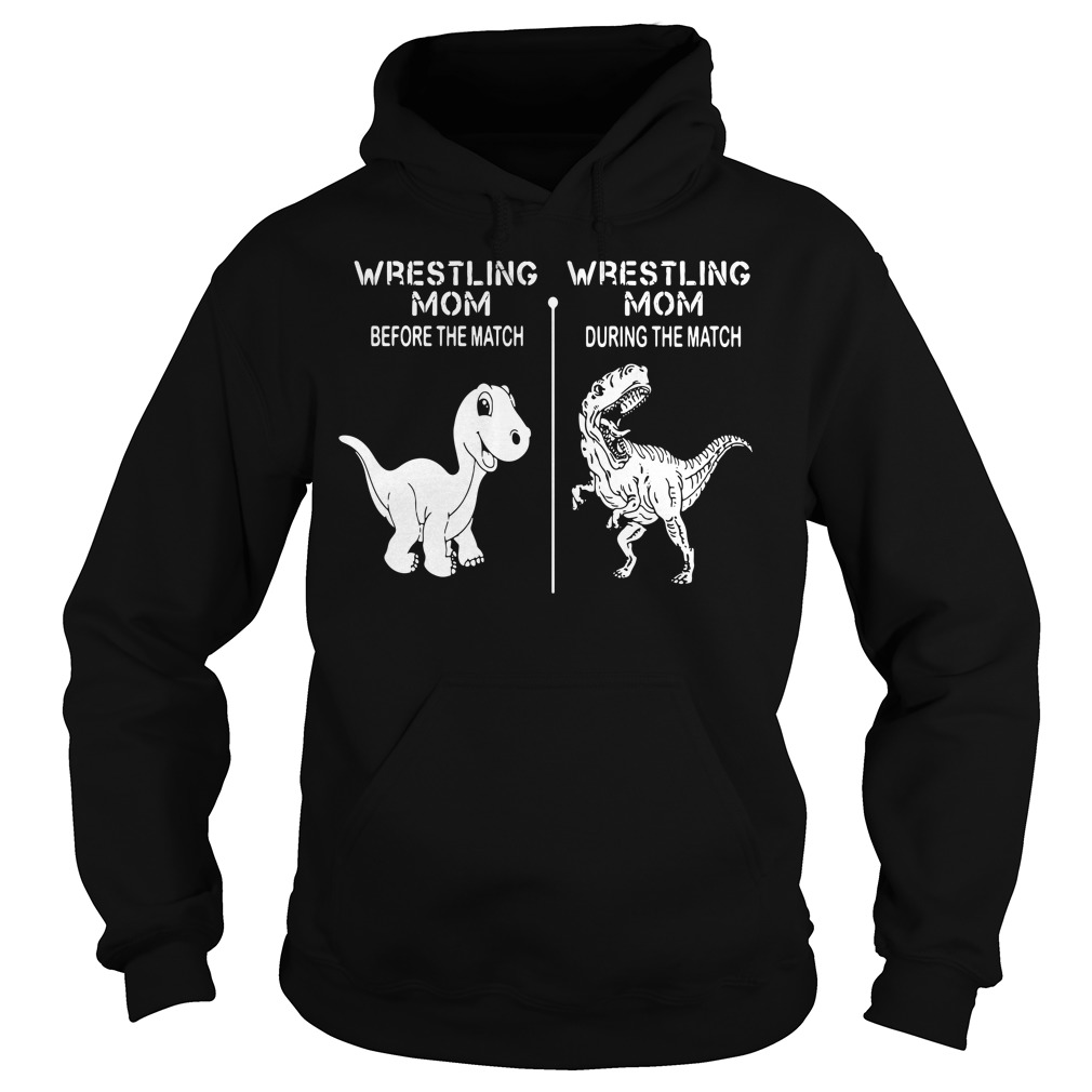 Dinosaur wrestling mom before the match wrestling mom Hoodie