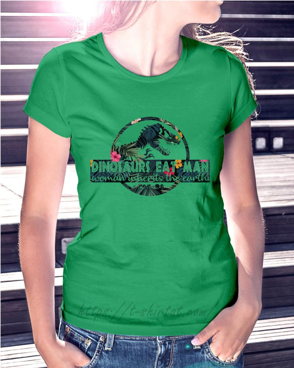 Dinosaurs eat man woman inherits the earth Ladies Tee green