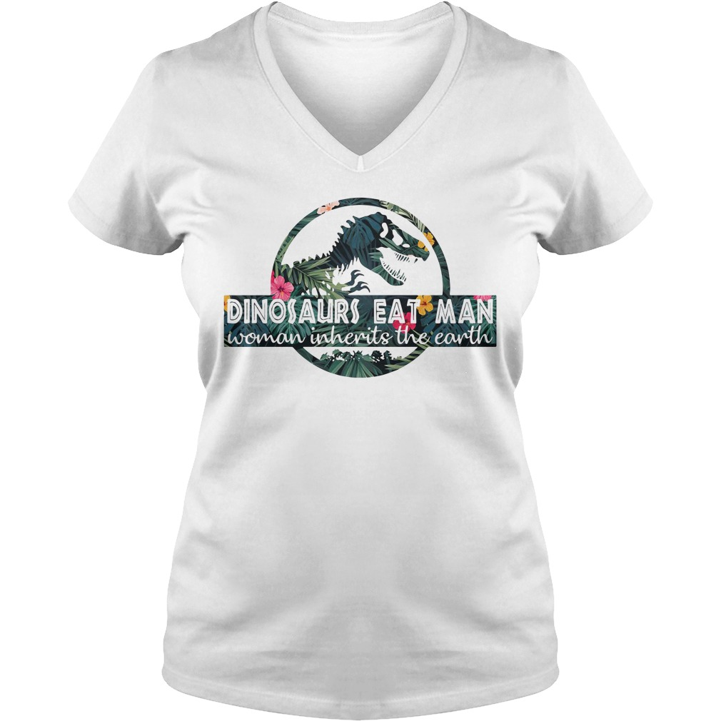 Dinosaurs eat man woman inherits the earth V-neck T-shirt