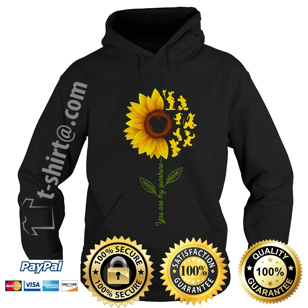 Disney characters sunflower you are my sunshine Hoodie