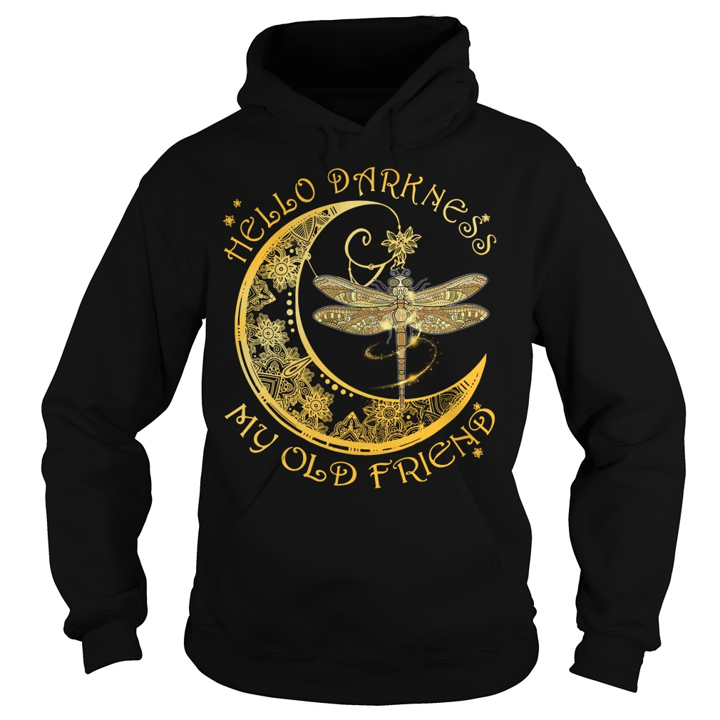 Dragonfly hello darkness my old friend Hoodie