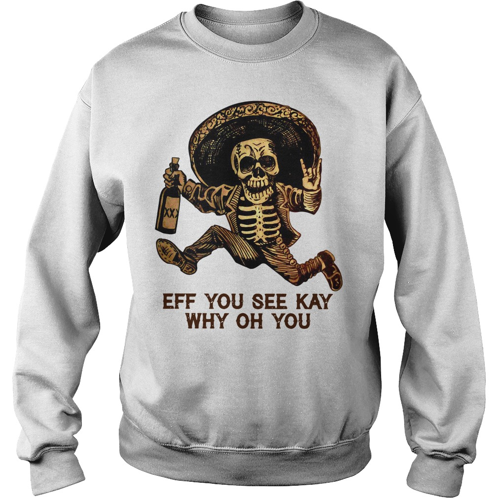 Elegance Outlaw Skull eff you see kay why oh you Sweater
