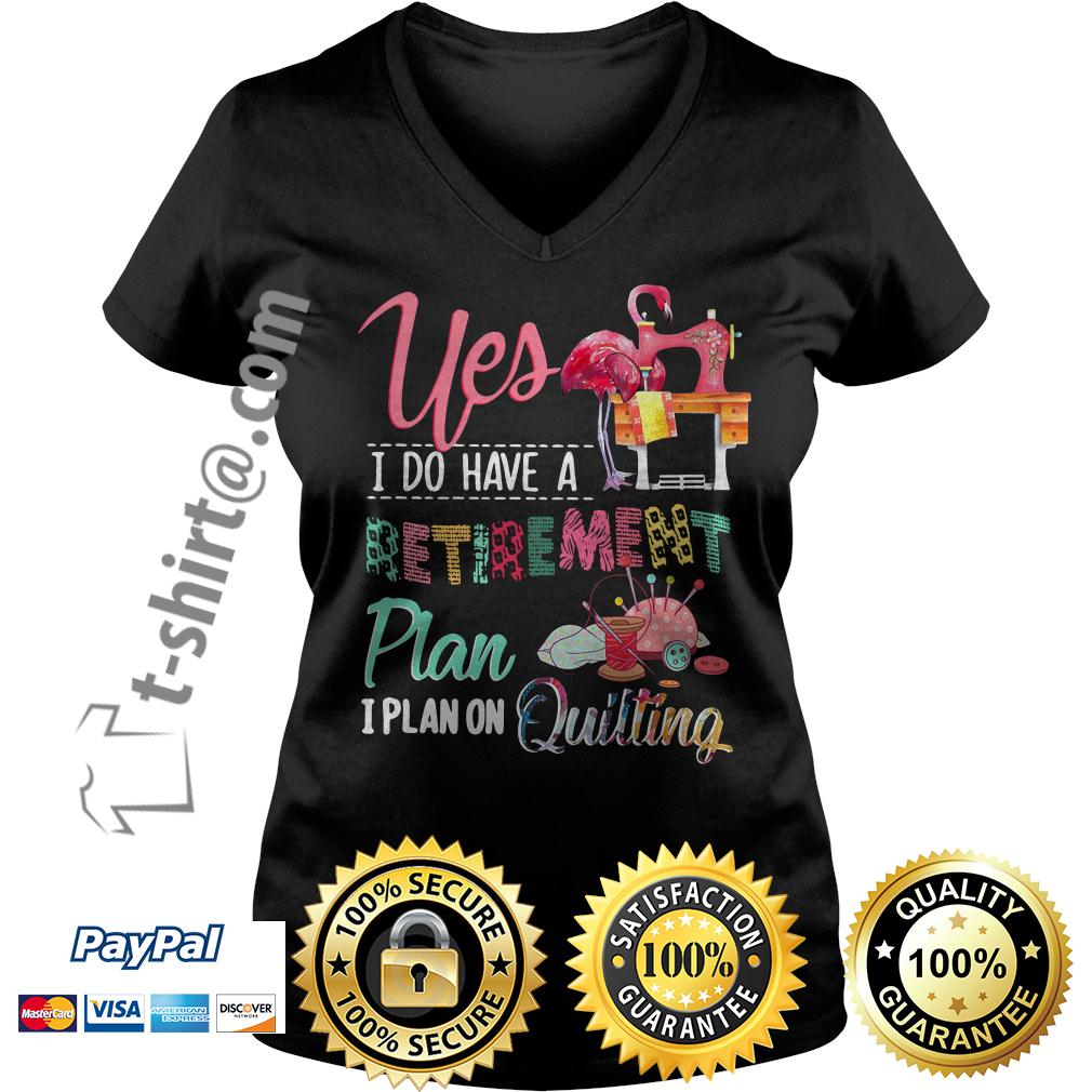 Flamingo yes I do have a retirement plan I plan on hunting V-neck T-shirt