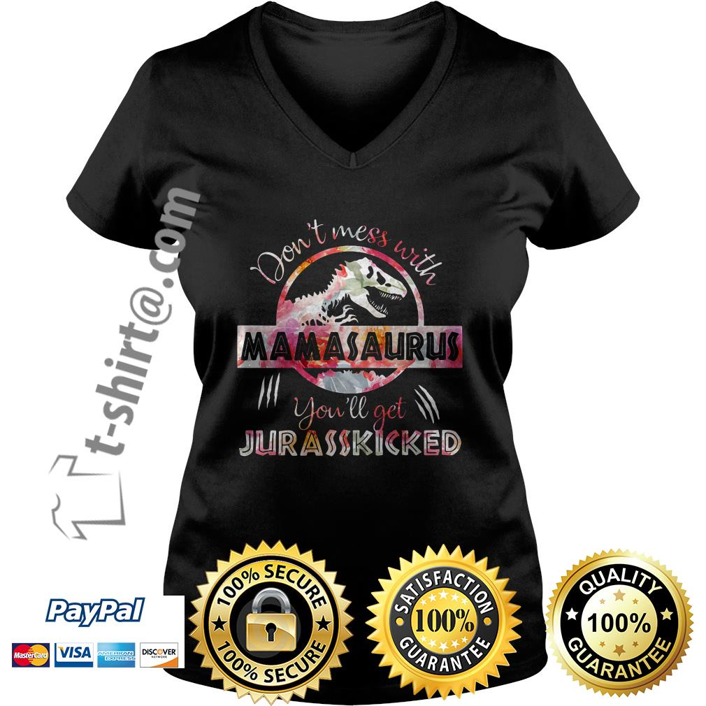 Floral don't mess with Mamasaurus you'll get Jurasskicked V-neck t-shirt