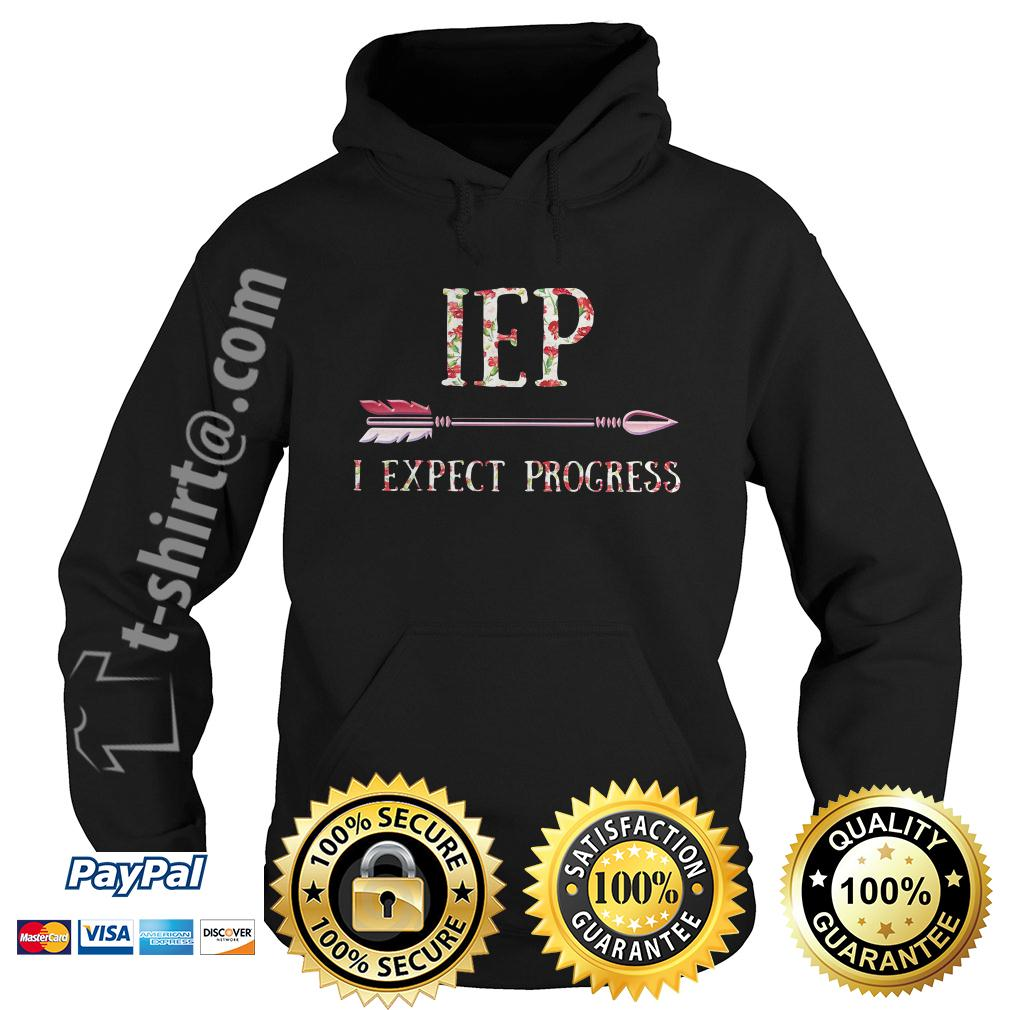 Floral IEP I expect progress Hoodie