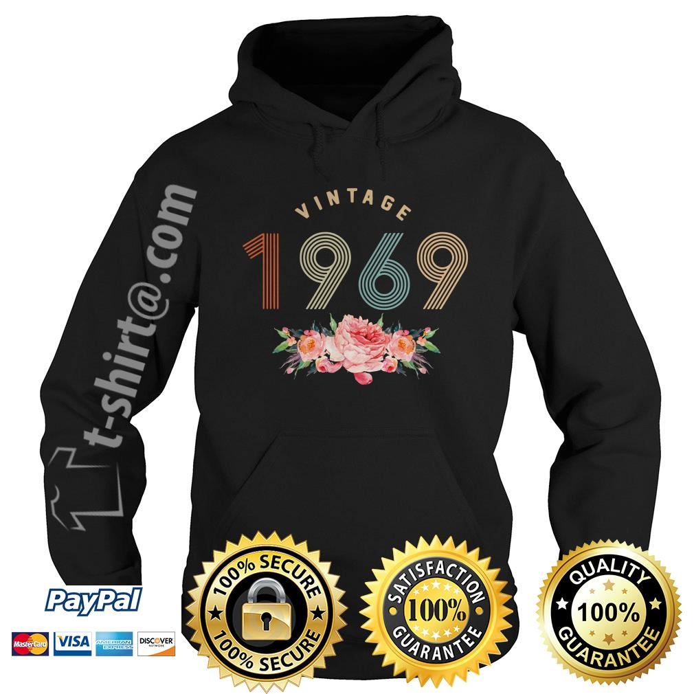 Flower retro vintage 1969 classic birthday 50 years old Hoodie