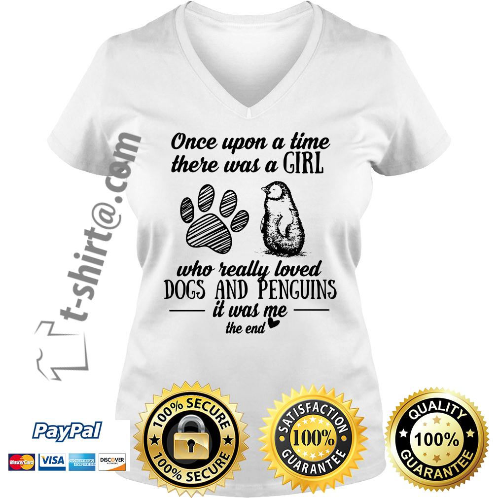 A girl who really loves dogs and penguins pigs it was me the end V-neck T-shirt