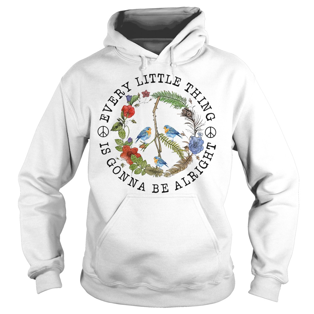 Hippie three birds very little thing is gonna be alright Hoodie
