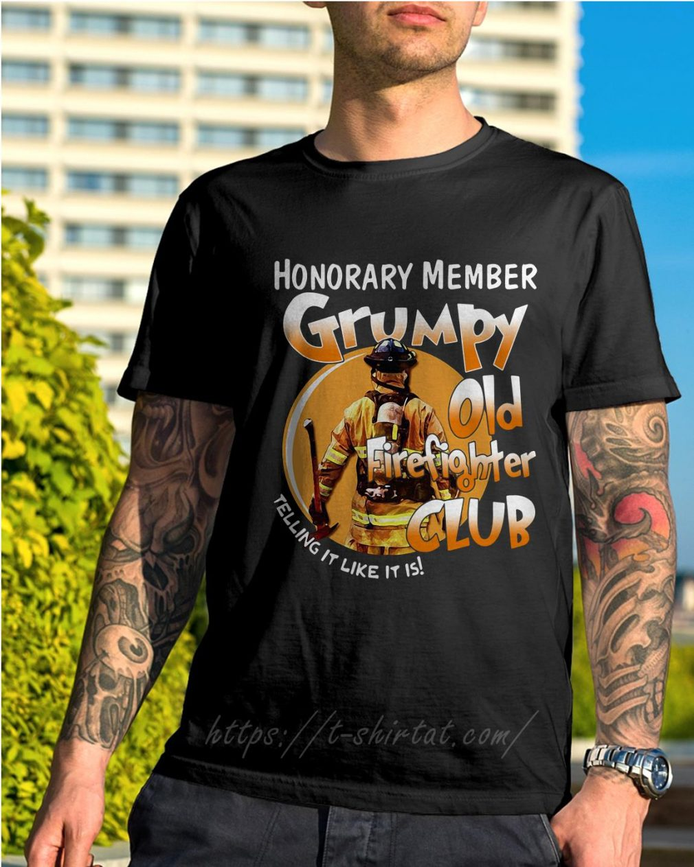Honorary member grumpy old firefighter club telling it like it is shirt