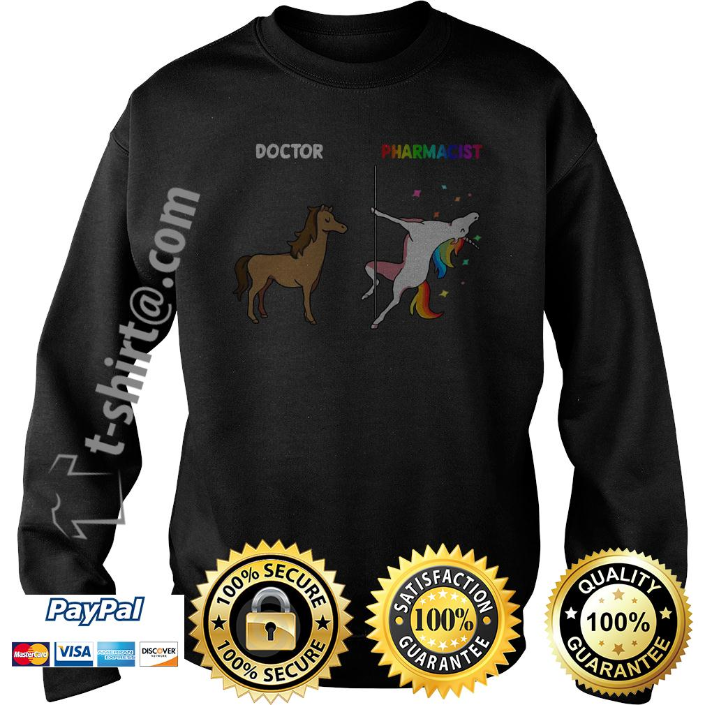 Horse doctor and unicorn pharmacist Sweater