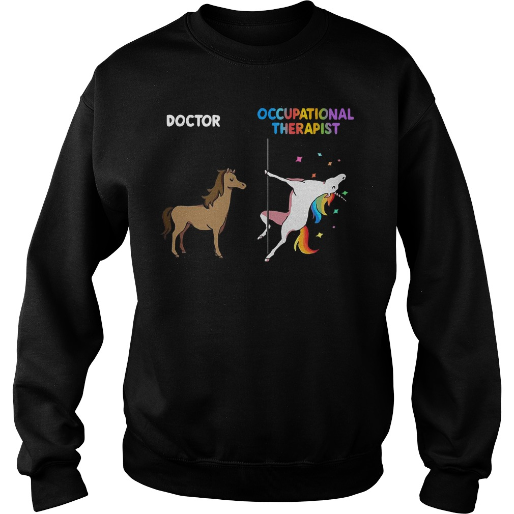 House doctor unicorn occupational therapist Sweater