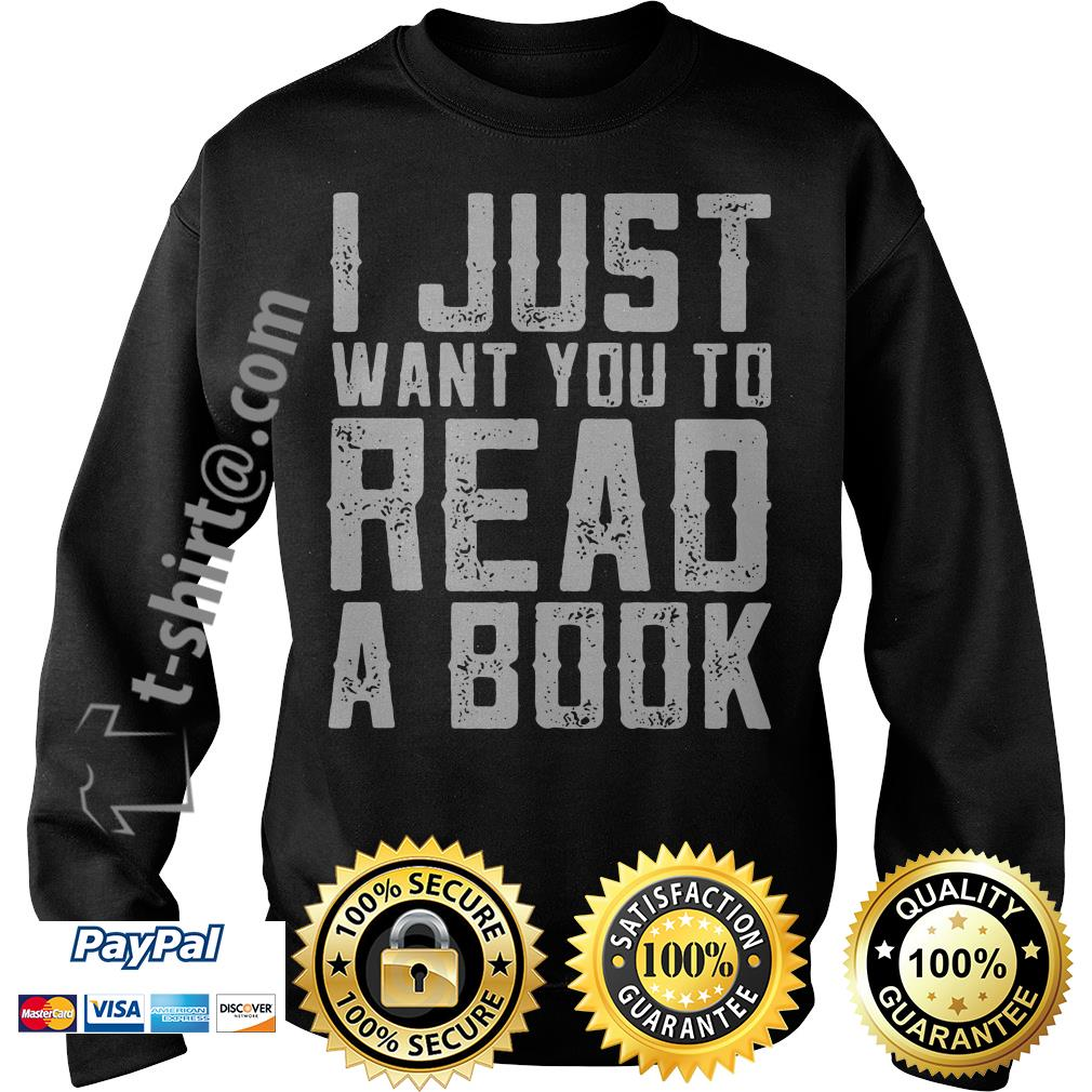 I just want you to read a book Sweater