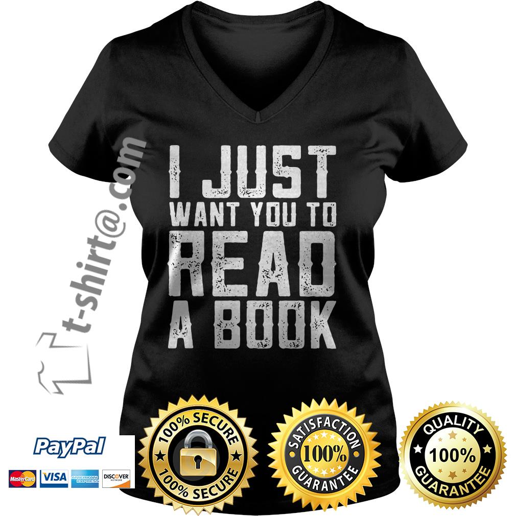 I just want you to read a book V-neck T-shirt