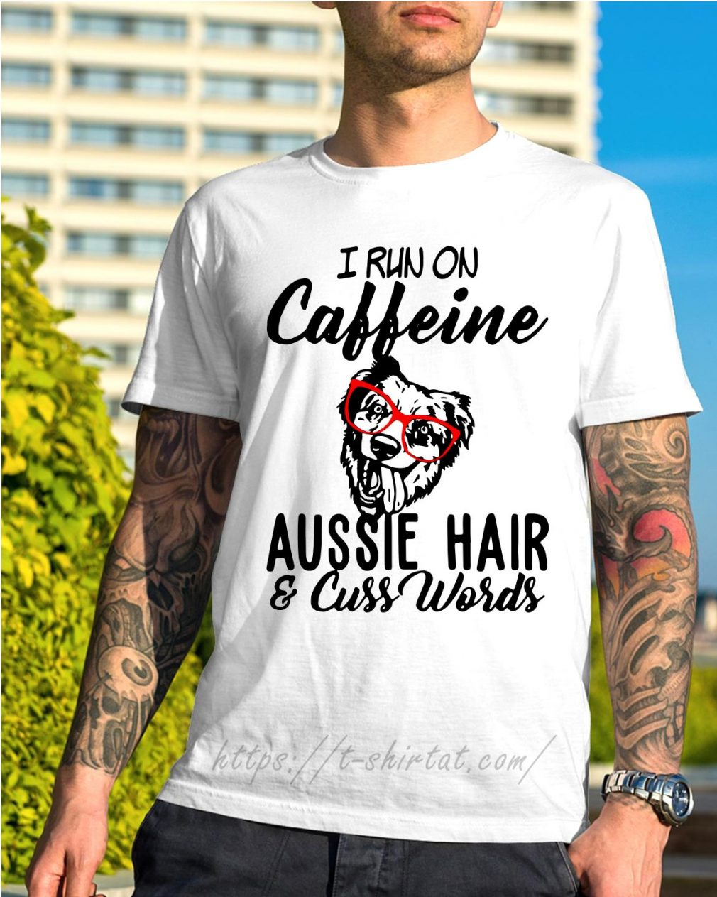 I run on caffeine Aussie hair and cuss words shirt
