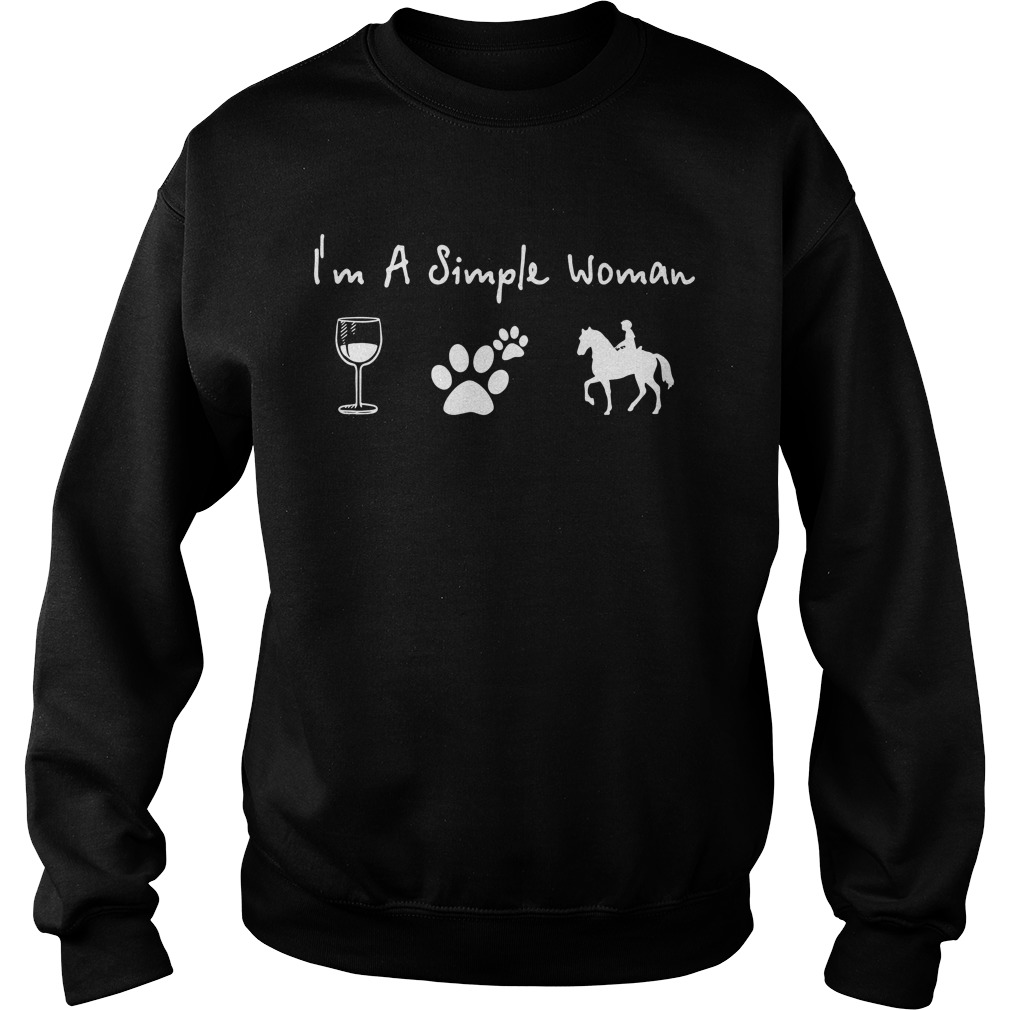I'm a simple woman I like wine dog paw and horse Sweater