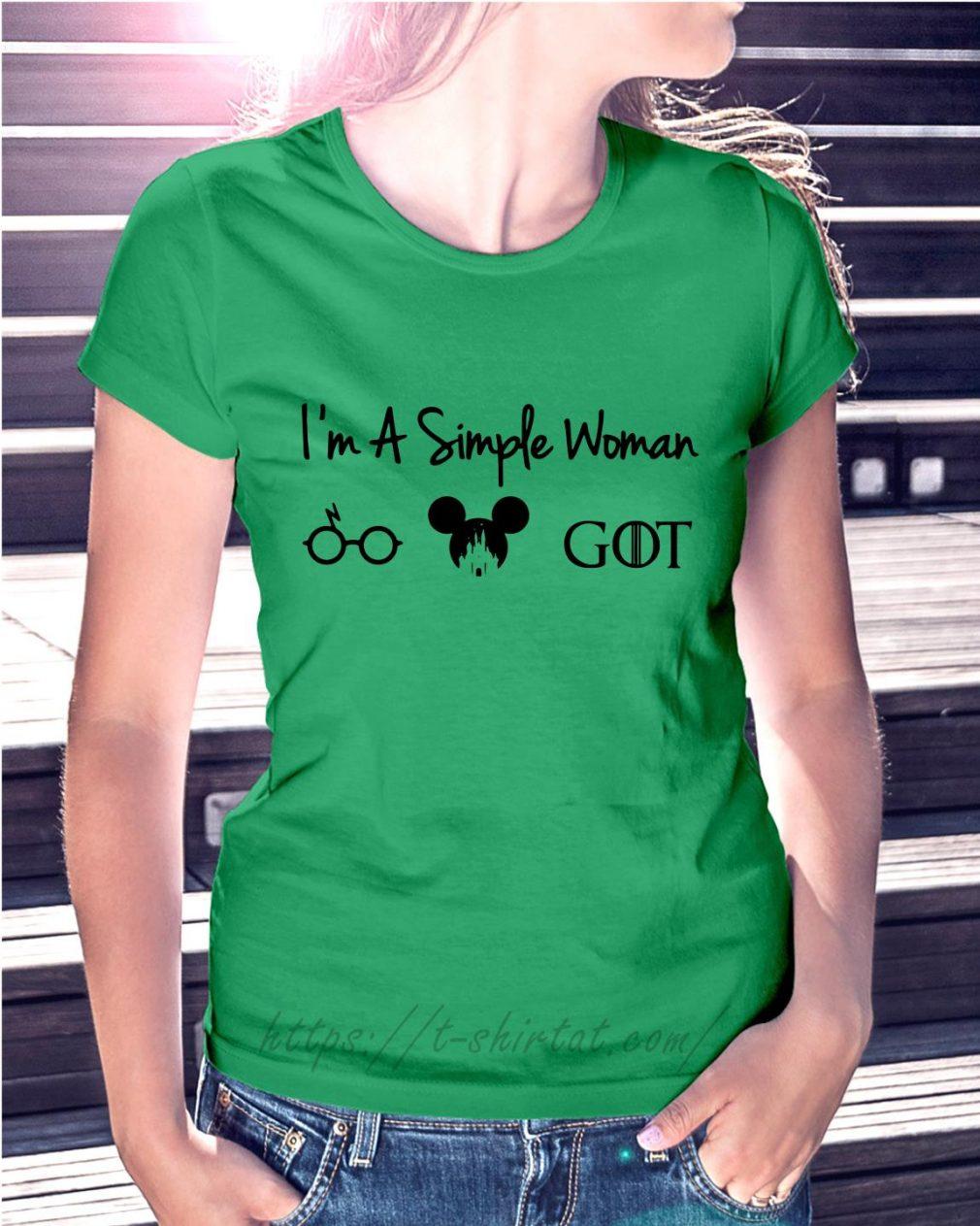 I'm a simple woman I like Harry Potter Walt Disney and GOT Ladies tee green