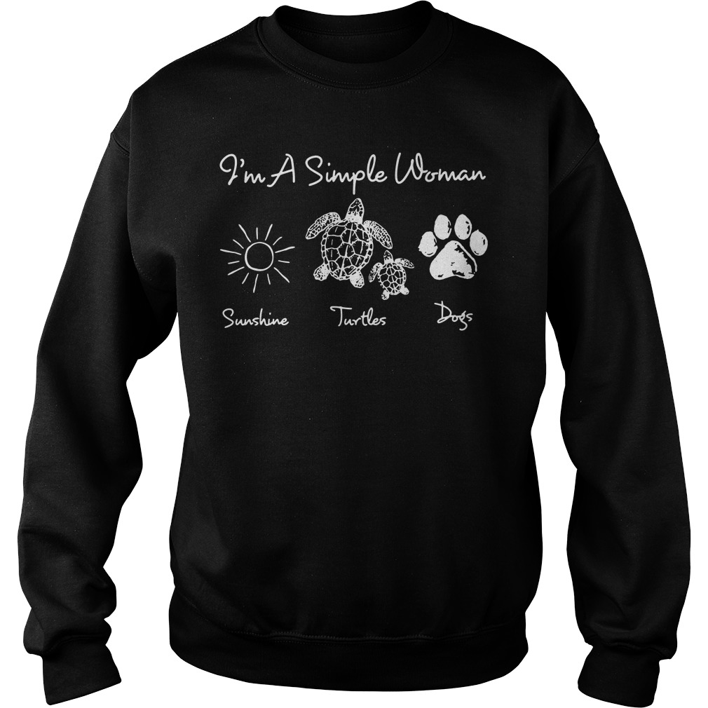 I'm a simple woman I like sunshine turtles dogs paw Sweater