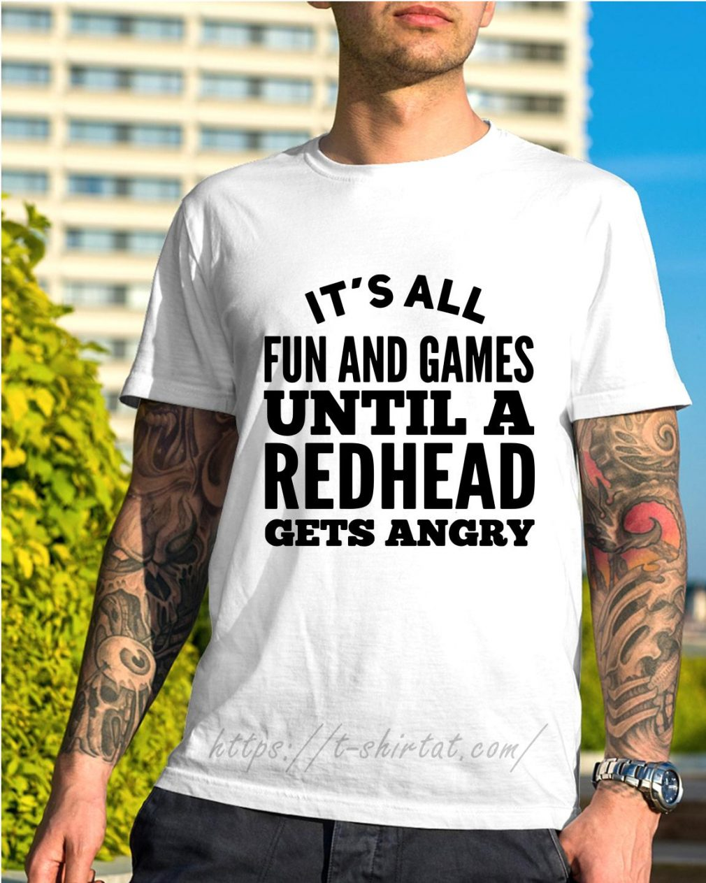 It's all fun and games until a redhead gets angry shirt