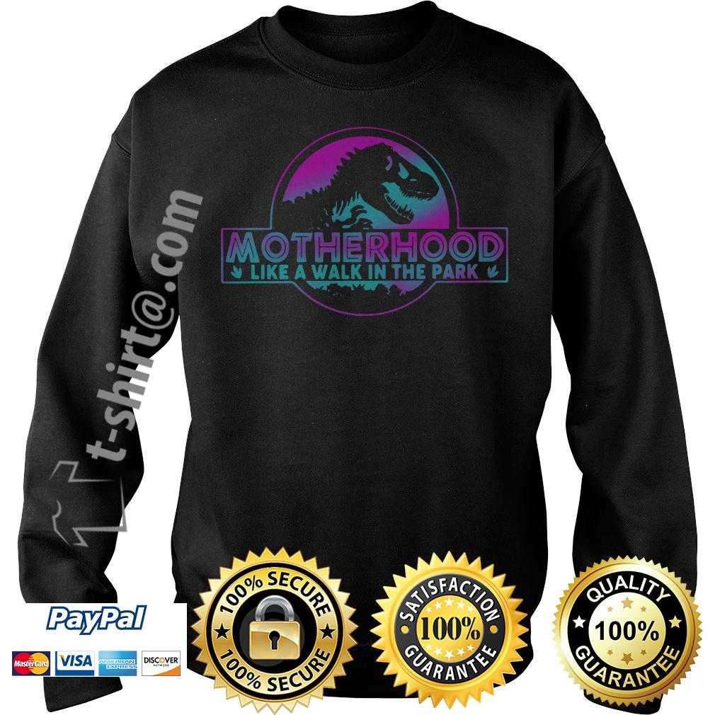 Jurassic park other like a walk in the park Sweater