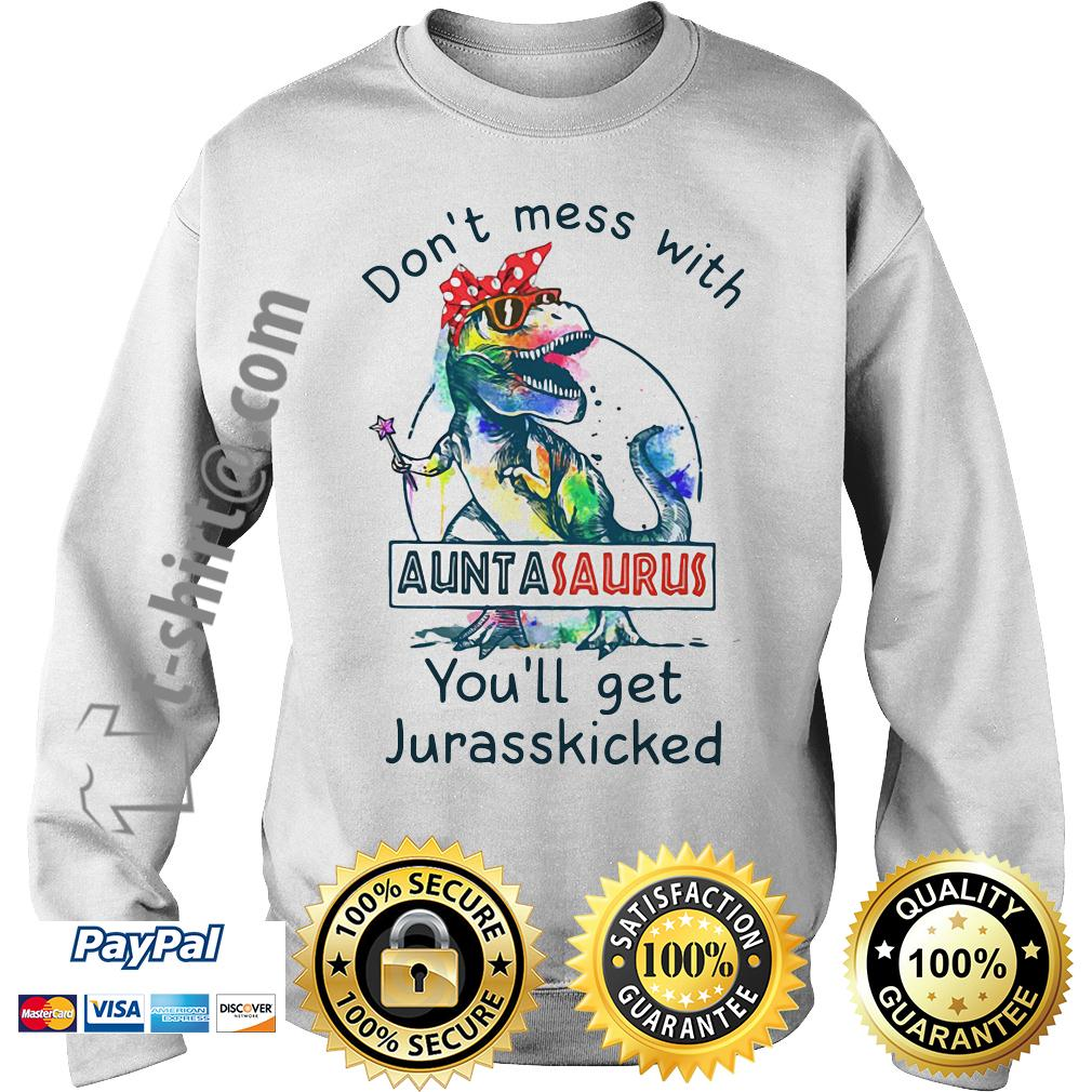 Jurasskicked bow head scarf don't mess with auntasaurus you'll get Sweater