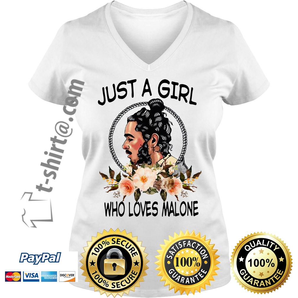 Just a girl who loves Malone V-neck T-shirt