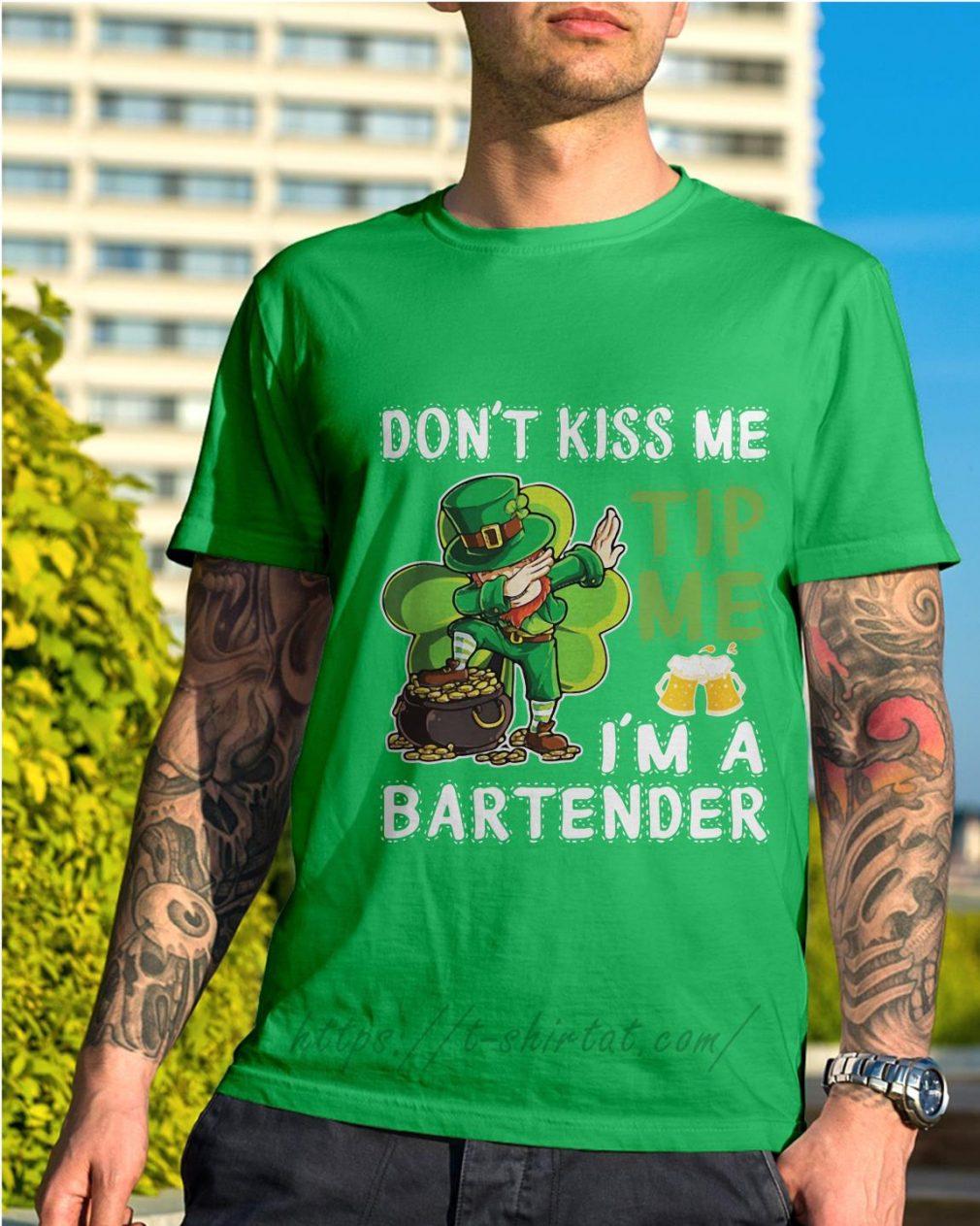 Leprechaun dabbing Don't kiss me tip me I'm a bartender shirt