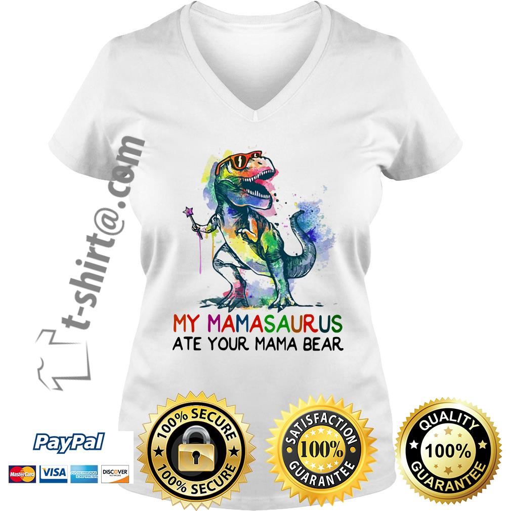 LGBT Dinosaur T-rex my Mamasaurus ate your mama bear V-neck T-shirt