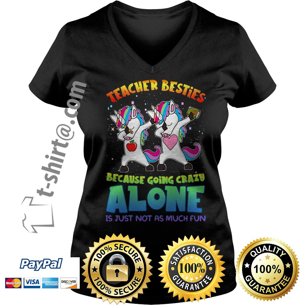 LGBT Unicorn dabbing teacher besties because going crazy alone V-neck T-shirt