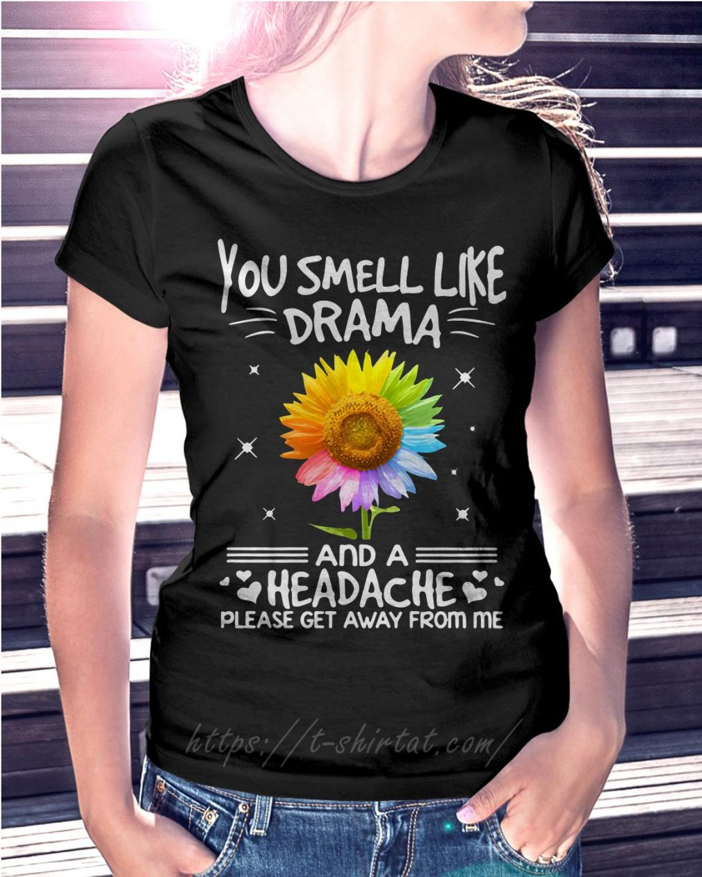 LGBT you smell like drama and a headache please get away from me sunflower T-shirt