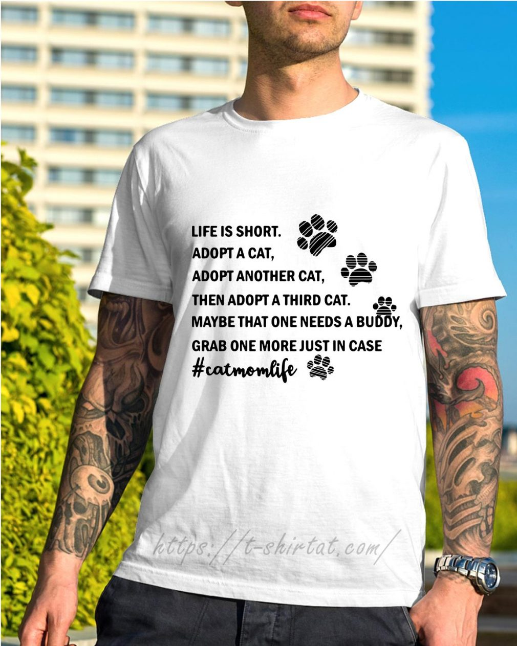 Life is short adopt a cat adopt another cat then adopt a third cat shirt