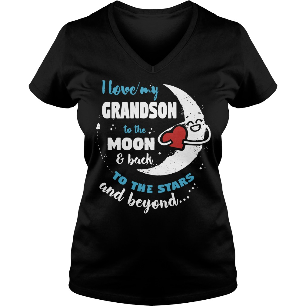 I love my grandson to the moon and back to the stars and beyond V-neck T-shirt