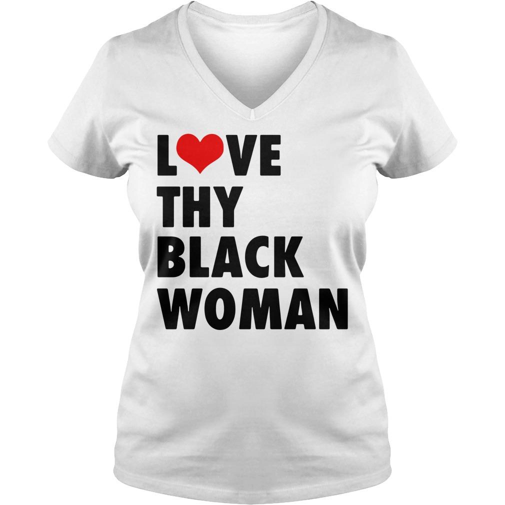 Love thy black woman V-neck T-shirt