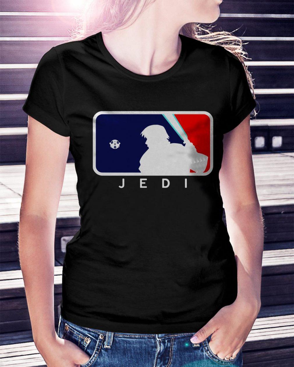 Major league Jedi Ladies Tee
