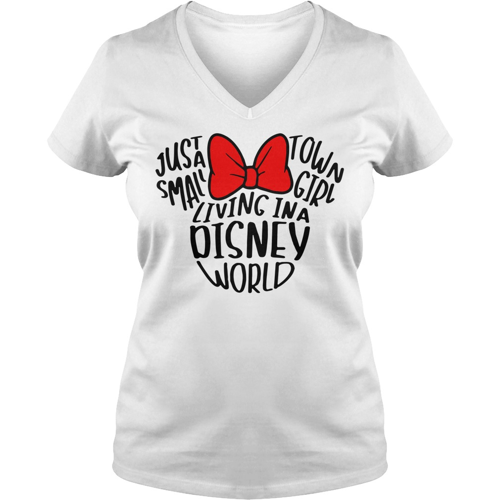 Mickey Mouse just a small town girl living in a Disney world V-neck T-shirt