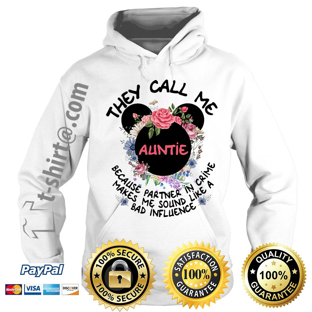 Mickey mouse they call me auntie because partner in crime Hoodie