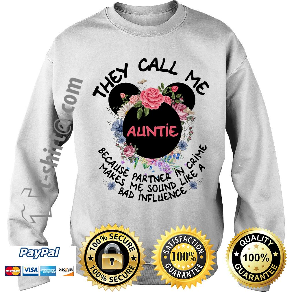 Mickey mouse they call me auntie because partner in crime Sweater