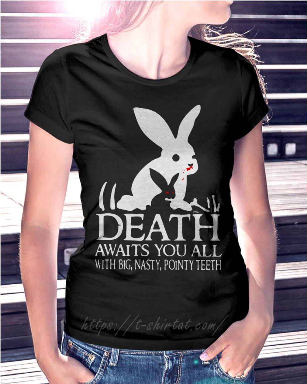 Monty Python rabbit death awaits you all with big nasty pointy teeth T-shirt