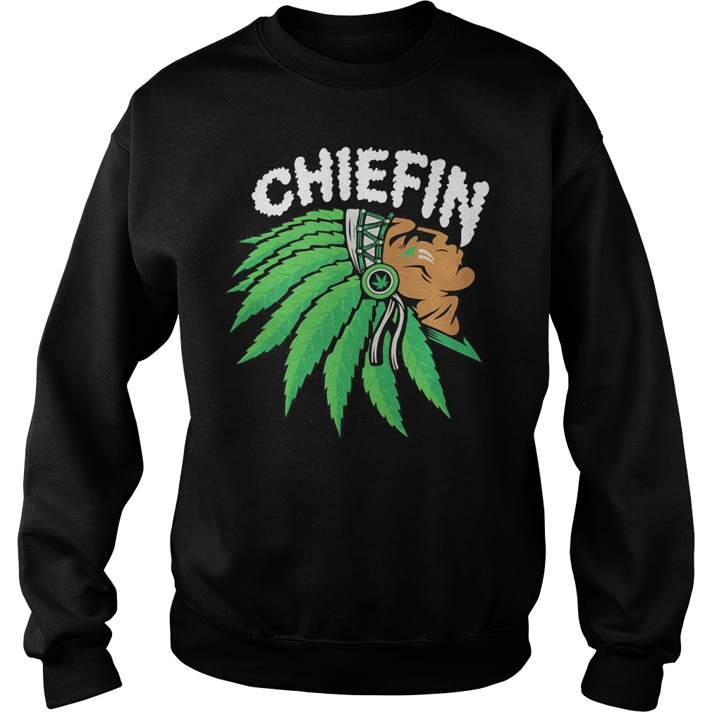 Native smoking weed chiefin Sweater