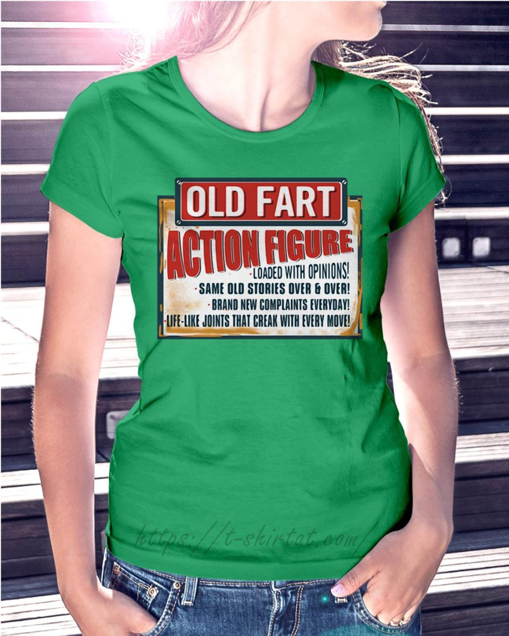 Old fart action figure loaded with opinions Ladies Tee green