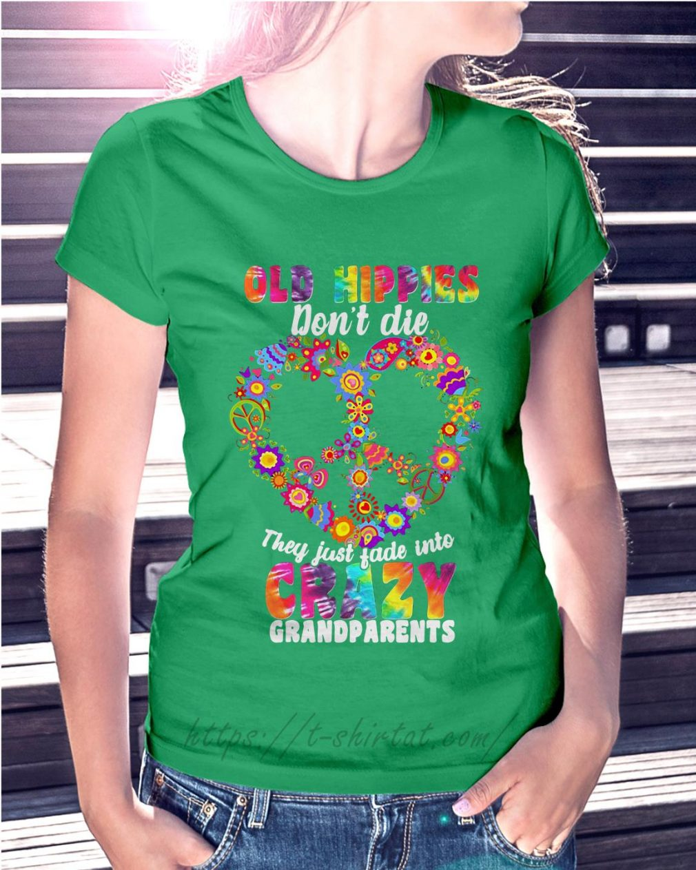 Old hippie don't die they just fade into crazy grandparents Ladies Tee green