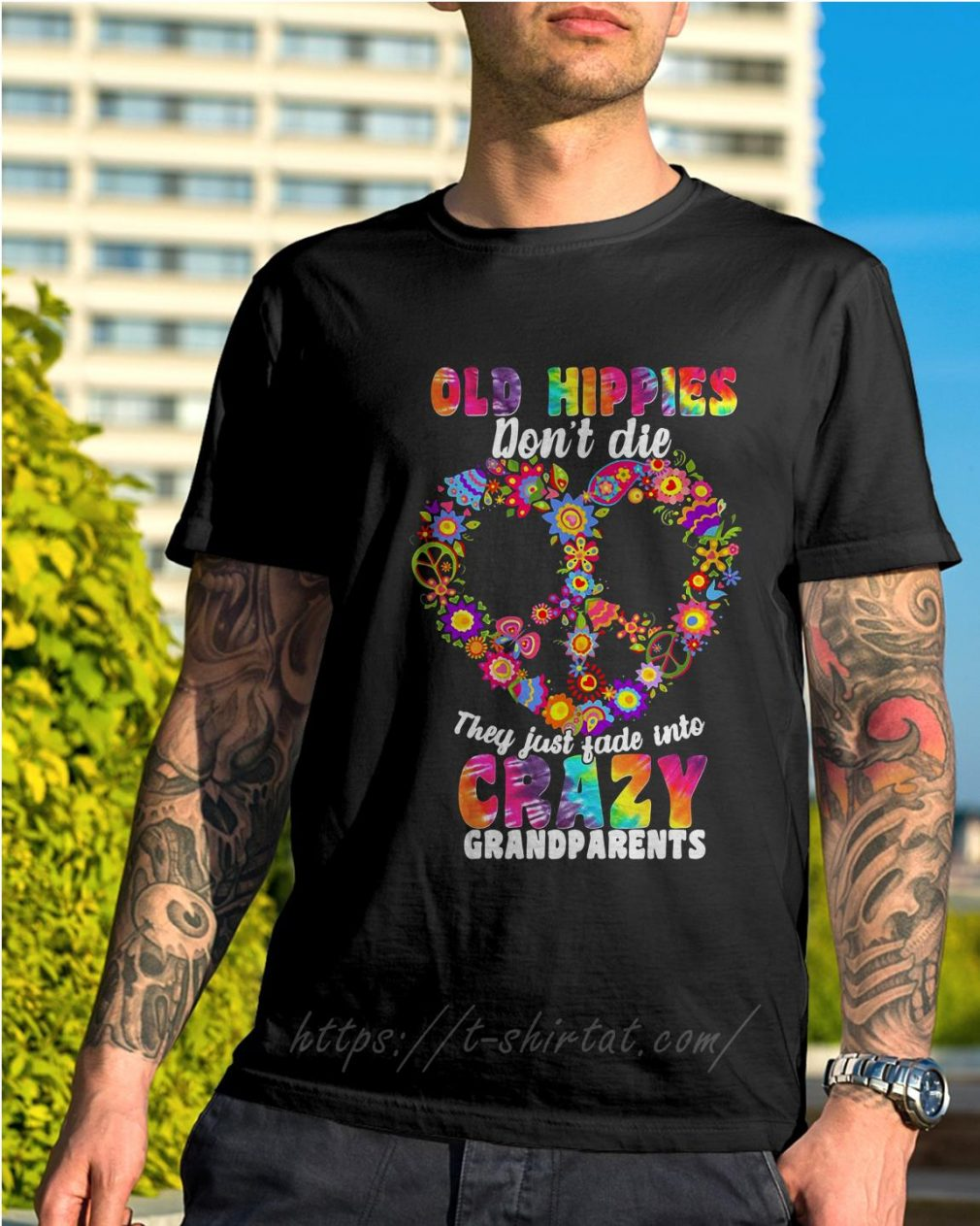 Old hippie don't die they just fade into crazy grandparents shirt