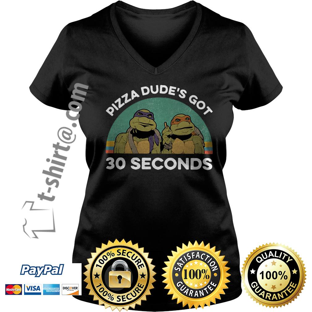 Pizza dude's got 30 seconds vintage V-neck T-shirt