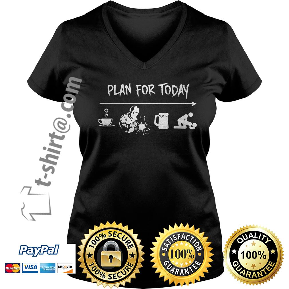 Plan for today I like coffee blacksmith beer and fuck V-neck T-shirt
