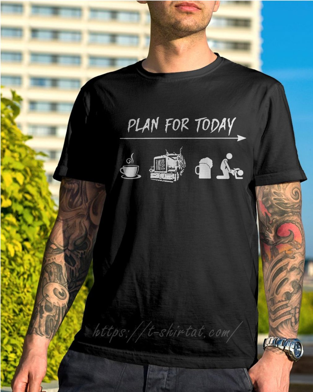 Plan for today I like coffee trucker beer and sex shirt